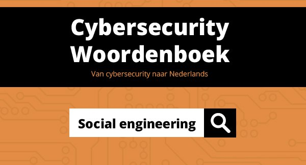 Securitywoordenboek - social engineering.jpg